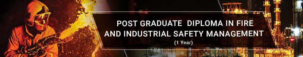 POST-GRADUATE-DIPLOMA-IN-FIRE-AND-INDUSTRIAL-SAFETY-MANAGEMENT
